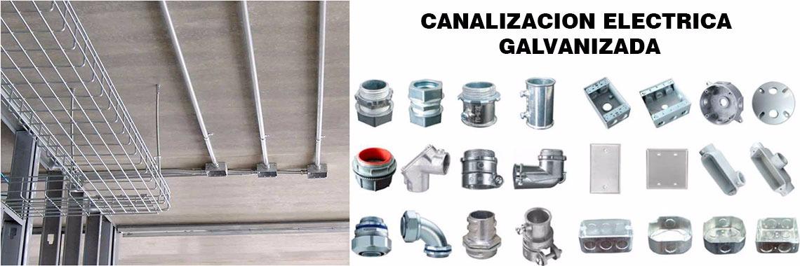 Canalización Eléctrica Galvanizada